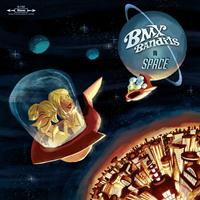 BMX Bandits - BMX Bandits In Space