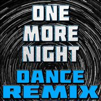 The Hit Nation - One More Night (Dance Remix)