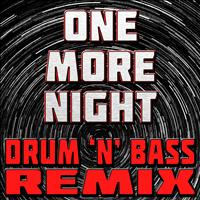 The Hit Nation - One More Night (Drum 'N' Bass Remix)