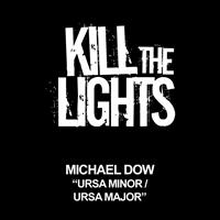 Michael Dow - Ursa Minor / Ursa Major