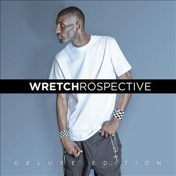 Wretch 32 - Wretchrospective (Deluxe Edition)