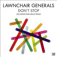 Lawnchair Generals - Don't Stop