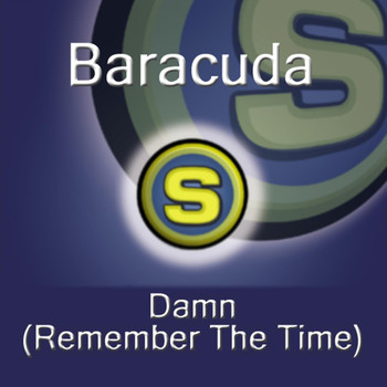 Baracuda - Damn! (Remember The Time)