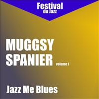 Muggsy Spanier - Jazz Me Blues (Muggsy Spanier - Vol. 1)
