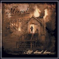 Morgul - All Dead Here (Explicit)