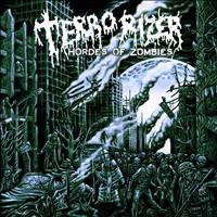 Terrorizer - Hordes of Zombies (Explicit)