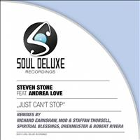 STEVEN STONE - Just Can't Stop