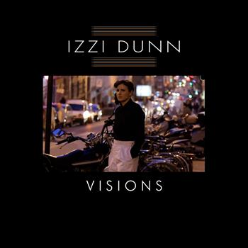 Izzi Dunn - Visions EP