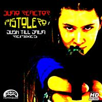 Juno Reactor - Pistolero - Dusk Till Dawn (Remixes)