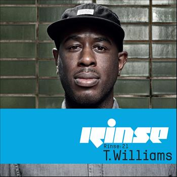 Various Artists - Rinse:21 - T.Williams