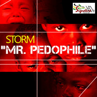 Storm - Mr. Pedophile - Single