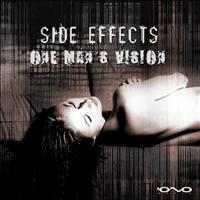 Side Effects - One Man´s Vision