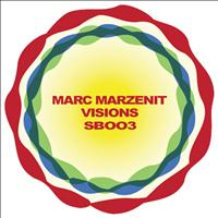 Marc Marzenit - Visions EP