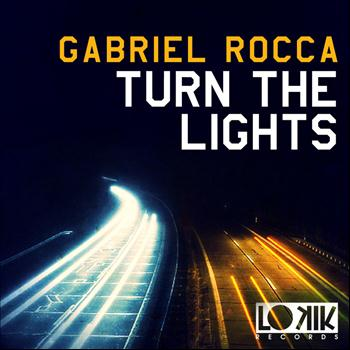 Gabriel Rocca - Turn the Lights