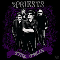 The Priests - Tall Tales