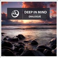 Deep In Mind - Dialogue - Single