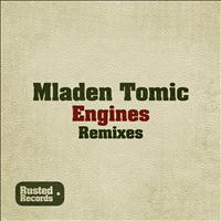 Mladen Tomic - Engines (Remixes)