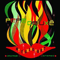 Pepe Deluxe - My Flaming Thirst EP