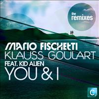 Mario Fischetti & Klauss Goulart Feat. Kid Alien - You & I