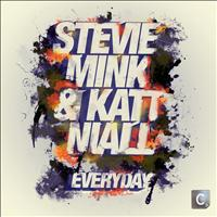 Stevie Mink & Katt Niall - Everyday