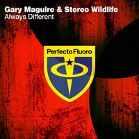 Gary Maguire & Stereo Wildlife - Always Different