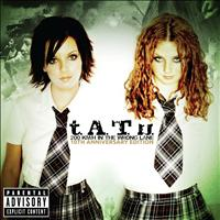 t.A.T.u. - 200 KM/H In The Wrong Lane (10th Anniversary Edition [Explicit])