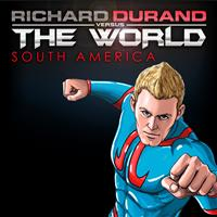 Richard Durand - Richard Durand vs. the World: South America