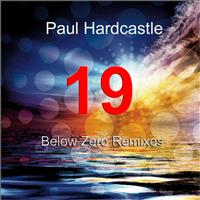 Paul Hardcastle - 19 Below Zero Remixes