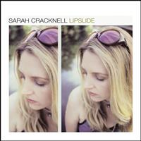 Sarah Cracknell - Lipslide (Deluxe Version)