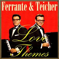 Ferrante & Teicher - Love Themes