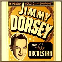 Jimmy Dorsey & His Orchestra - In Person, World's Greatest Saxophonist