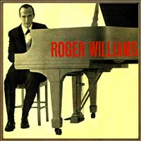 Roger Williams - I Get a Kick Out of You!