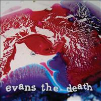 Evans The Death - Catch a Cold