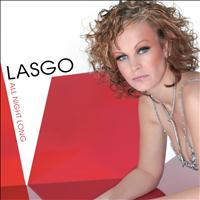 Lasgo - All Night Long