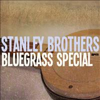 Stanley Brothers - Bluegrass Special