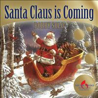 Bobby Solo - Santa Claus Is Coming