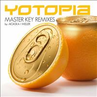 Yotopia - Master Key Remixes