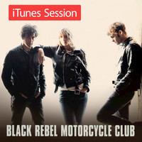 Black Rebel Motorcycle Club - iTunes Live Sessions