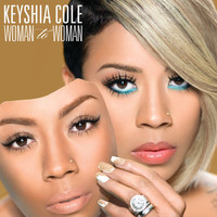 Keyshia Cole - Woman To Woman (Deluxe Version)