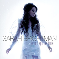 Sarah Brightman - One Day Like This