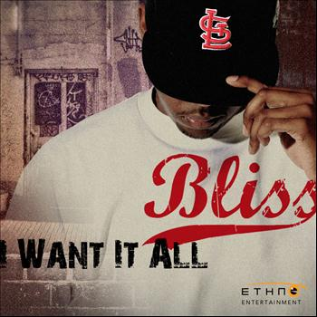 Bliss - I Want It All