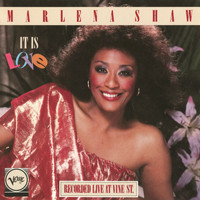 Marlena Shaw - It Is Love (Live At Vine St. / 1986)