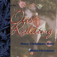 Otis Redding - Merry Christmas Baby / White Christmas