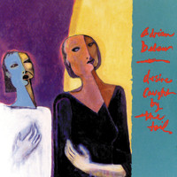 Adrian Belew - Desire Caught By The Tail