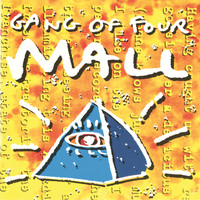 Gang Of Four - Mall