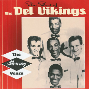The Del-Vikings - The Best Of The Del Vikings