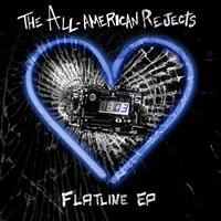 The All-American Rejects - Flatline EP (Deluxe Version)