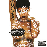 Rihanna - Unapologetic (Explicit Version)