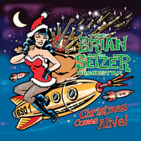 The Brian Setzer Orchestra - Christmas Comes Alive!