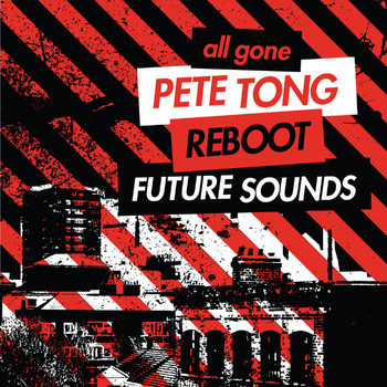 Various Artists - All Gone Pete Tong & Reboot Future Sounds